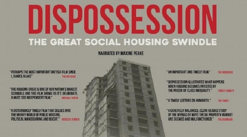 Feature documentary 'Dispossession: The Great Social Housing Swindle'