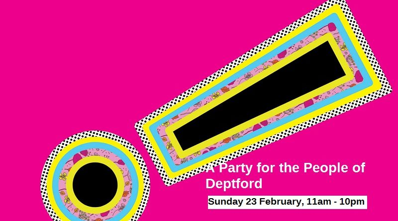 The Albany Theatre hosts 'A Party for the People of Deptford' Sunday 23 February
